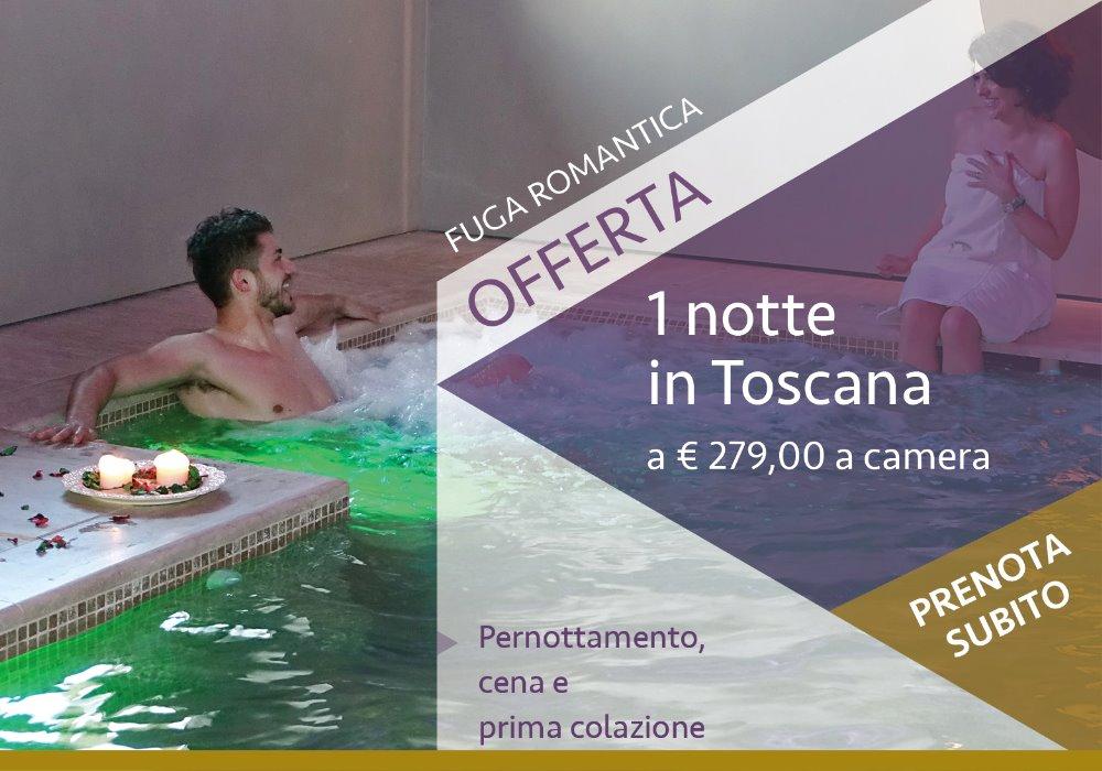 offerta vacanze in toscana