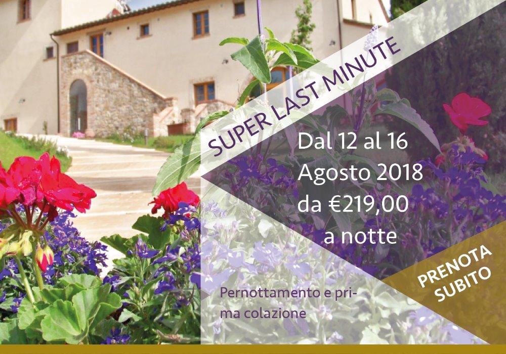 Super Last Minute in Toscana Ferragosto in Wine Resort